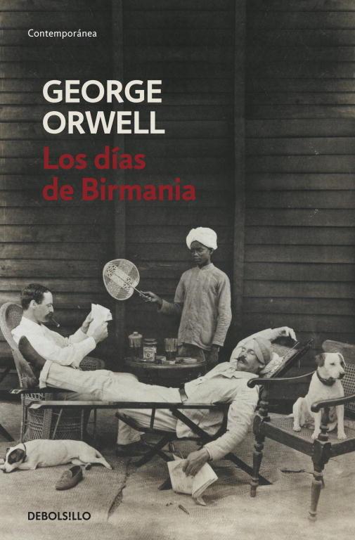 LOS DÍAS DE BIRMANIA - GEORGE ORWELL - libros de viajes