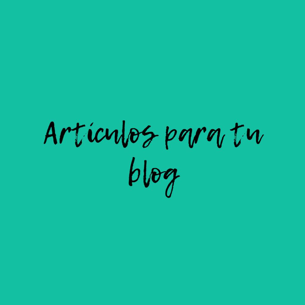 Artículos para tu blog