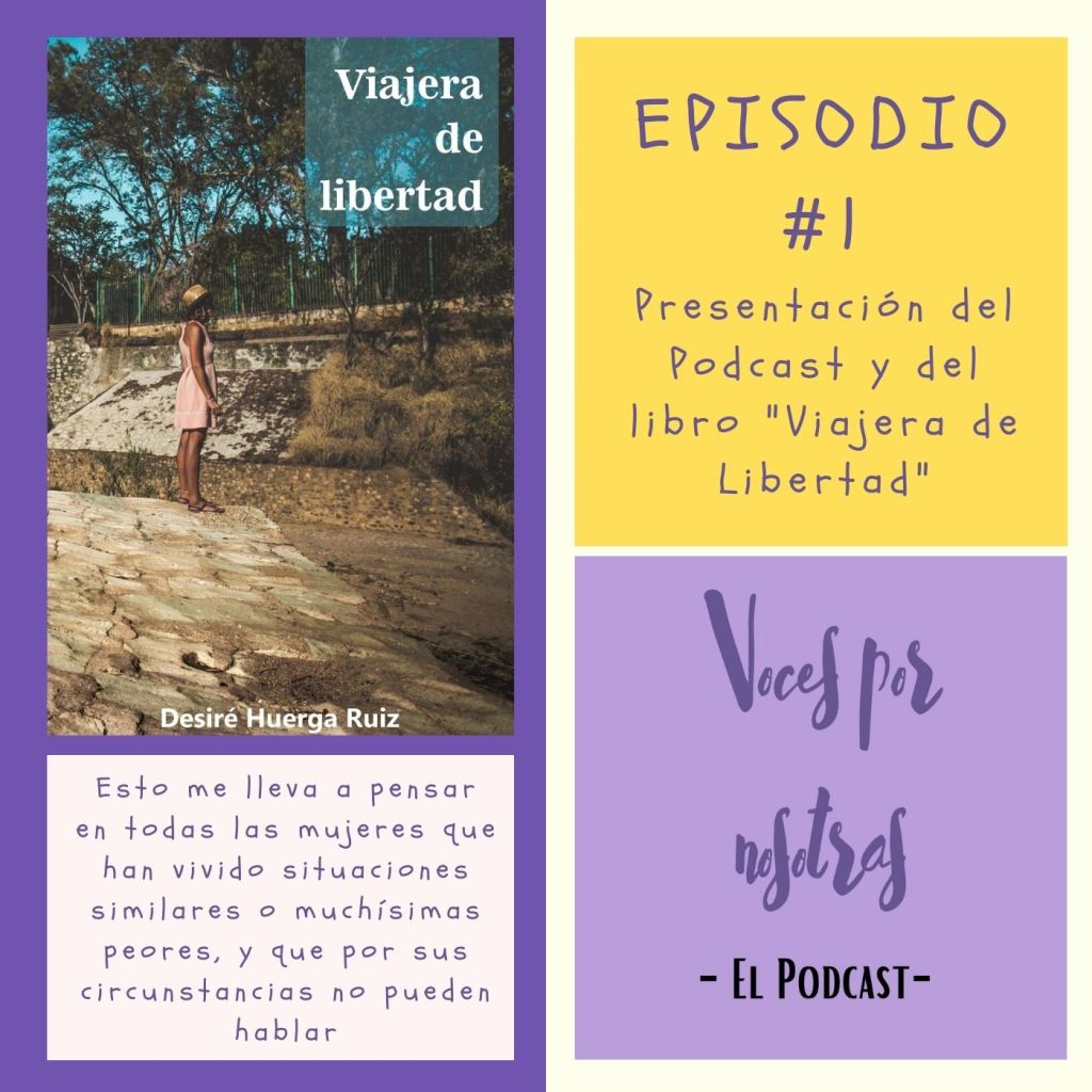Episodio 1 - Voces por Nosotras Podcast